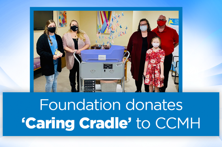 Foundation donates 'Caring Cradle' to CCMH