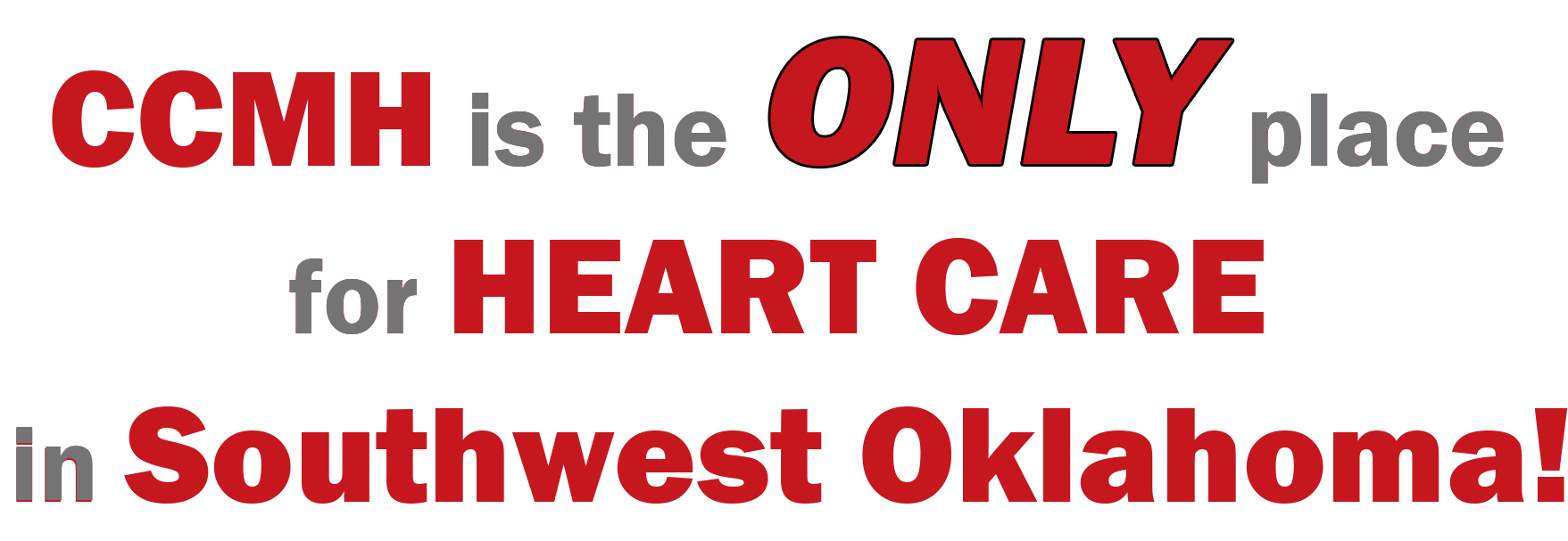 Only Heart Care in Southwest Oklahoma
