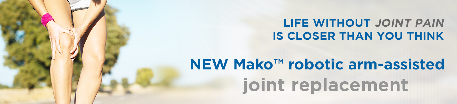 Mako Robotic Arm-assisted joint replacement