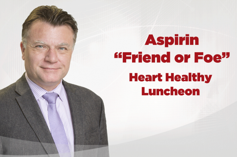 Heart Healthy Luncheon with Dr. Tomasz Swierkosz, MD
