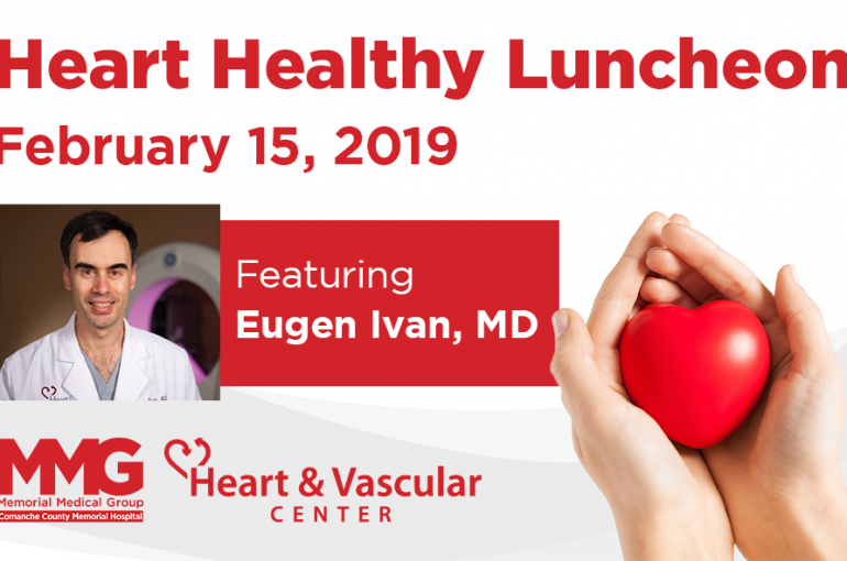 Heart Healthy Luncheon – February 15, 2019