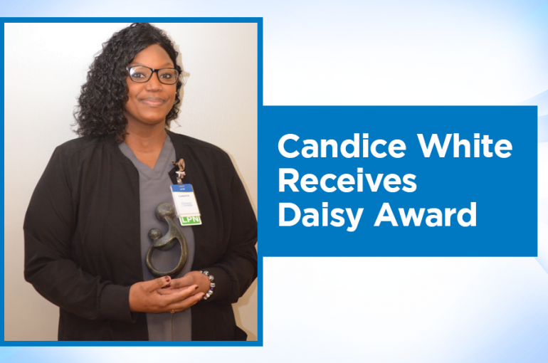 Candice White, LPN – CARE Coordinator, Receives Daisy Award