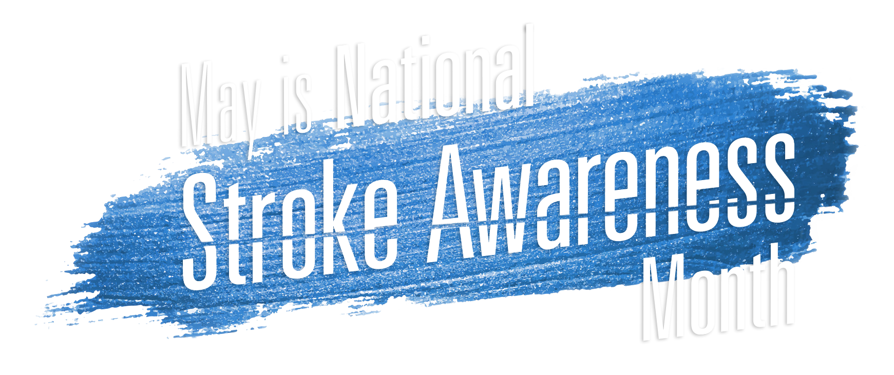 May Is National Stroke Awareness Month