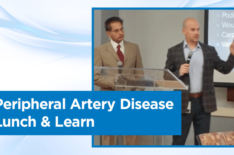 Peripheral Artery Disease Lunch & Learn