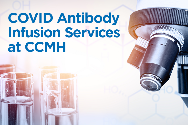 COVID Antibody Infusion Services at CCMH
