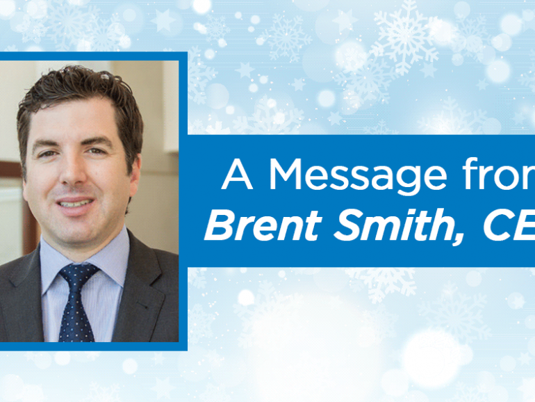 A Message from Brent Smith, CEO